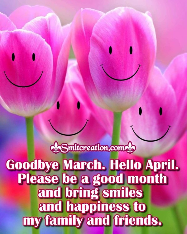 Goodbye March Hello April Wishes