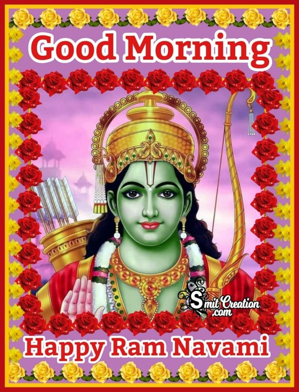 Good Morning Happy Ram Navami