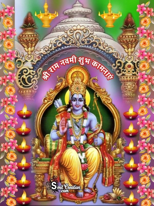 Shubh Ram Shri Ram Navami Shubhkamnaye