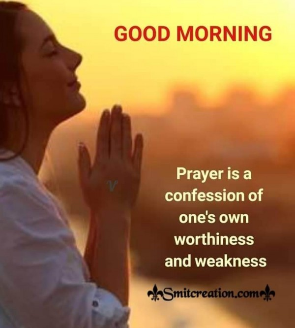 Good Morning Prayer Is A Confession