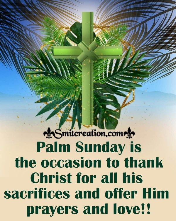 Thank Christ On Palm Sunday