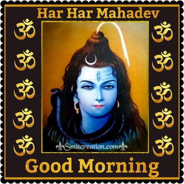 Good Morning Har Har Mahadev