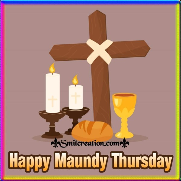 Happy Maundy Thursday