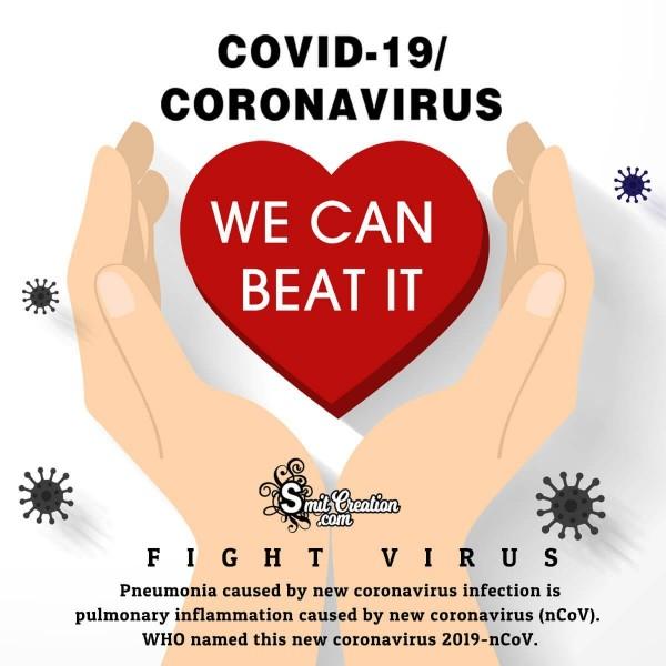 Covid -19 Coronavirus We Can Beat It