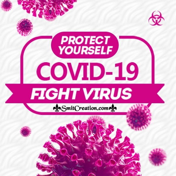 Protect Yourself Covid -19 Fight Virus