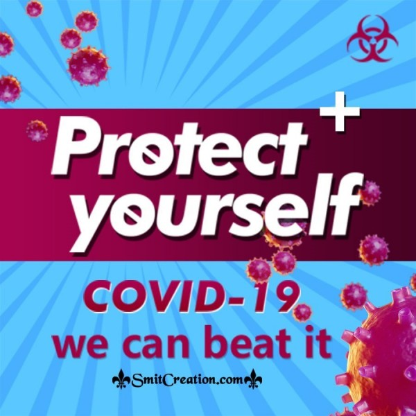 Protect Yourself Covid -19 We Can Beat It