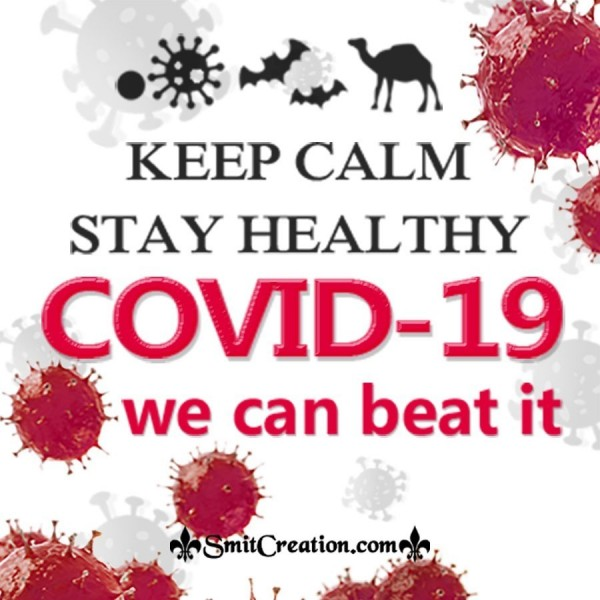 Keep Calm Stay Healthy Covid -19 We Can Beat It