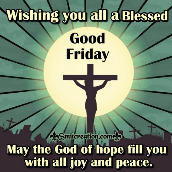 Wishing You All A Blessed Good Friday