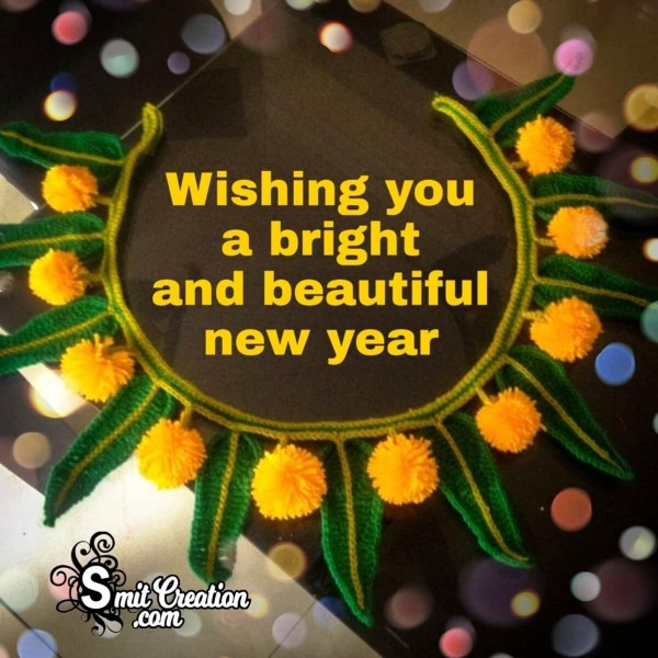 Wishing You Bright And Beautiful  New Year