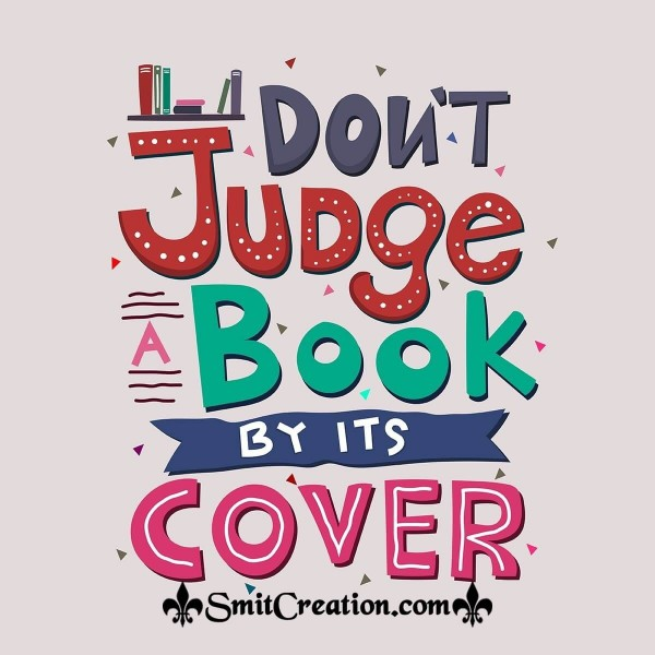 Dont Judge Book By Its Cover