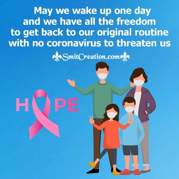 Make A Hope For No Coronavirus To Threaten Us