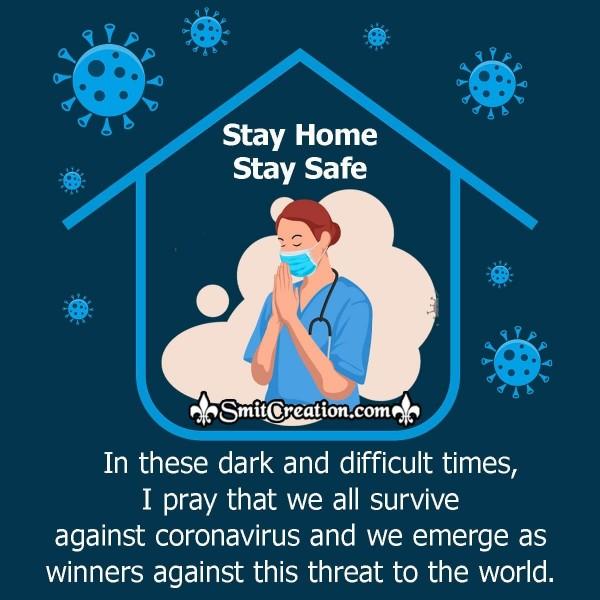 I Pray That We All Survive Against Coronavirus