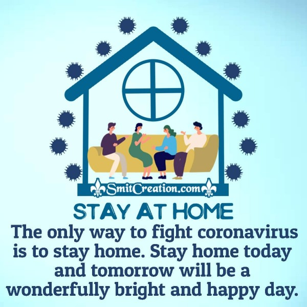 The Only Way To Fight Coronavirus Is To Stay Home