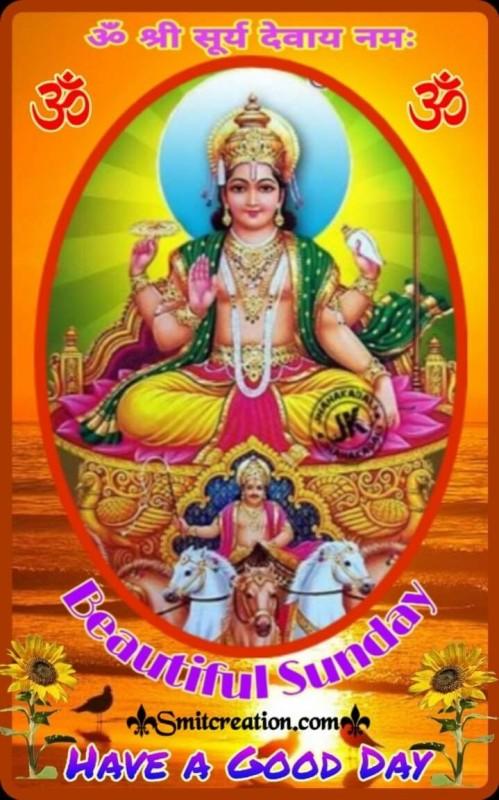 Beautiful Sunday Surya Bhagwan
