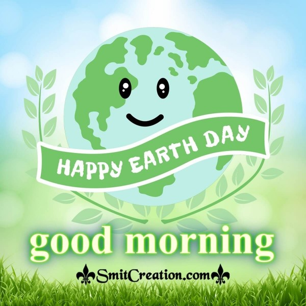 Happy Earth Day Good Morning Image