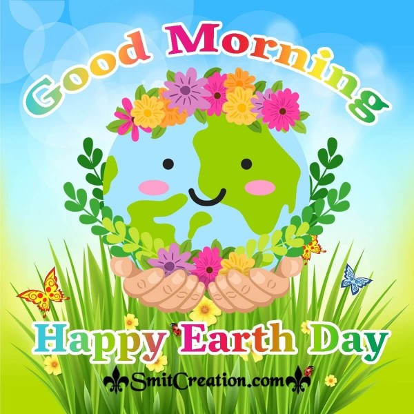 Good Morning Happy Earth Day Card