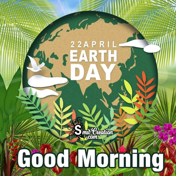 Happy Earth Day Good Morning Card