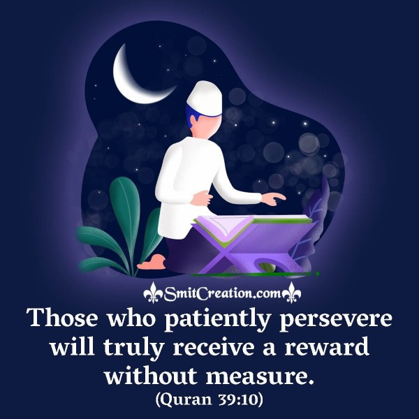 Those Who Patiently Persevere Will truly Receive A Reward