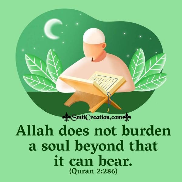 Allah Does Not Burden A Soul