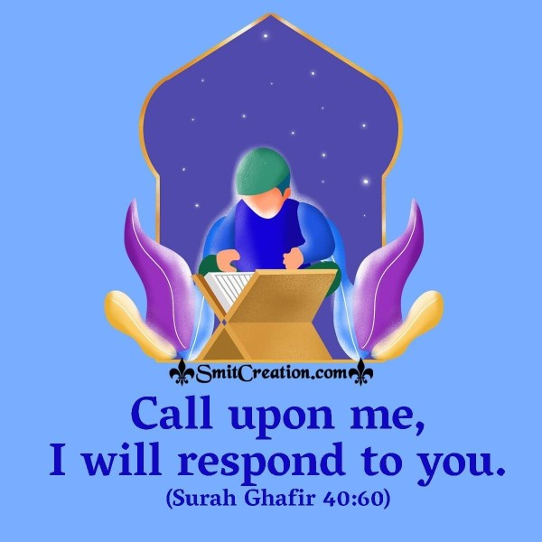 Call Upon Me, I Will Respond To You