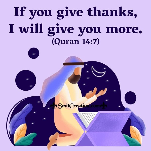 If You Give Thanks, I Will Give You More.