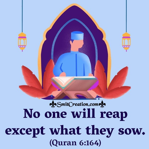 No One Will Reap Except What They Sow.