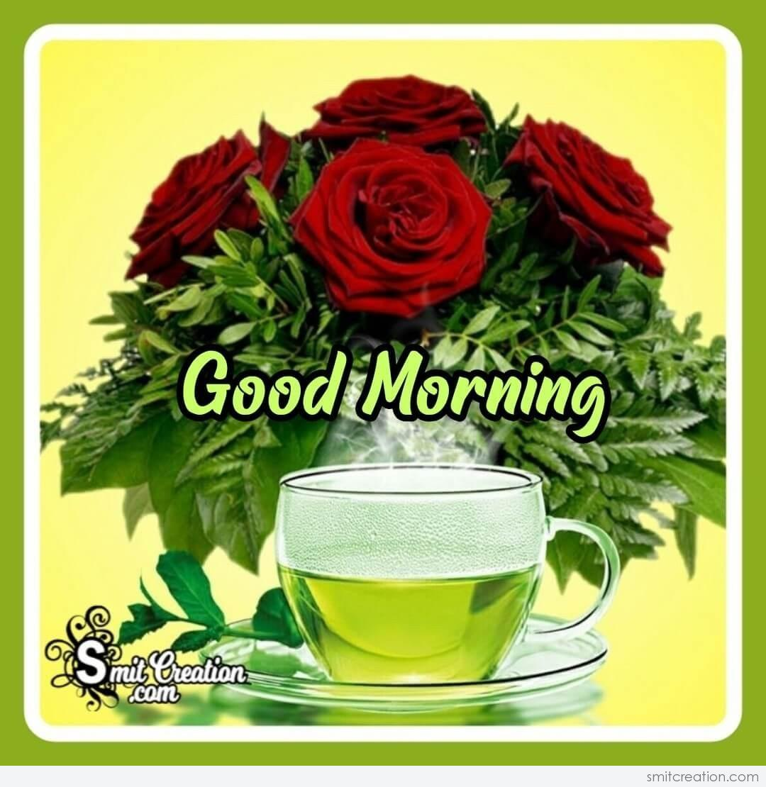 Good Morning Green Tea Smitcreation Com