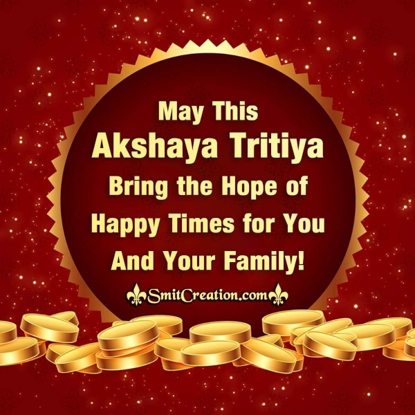 Happy Akshay Tritiya To You And Your Family