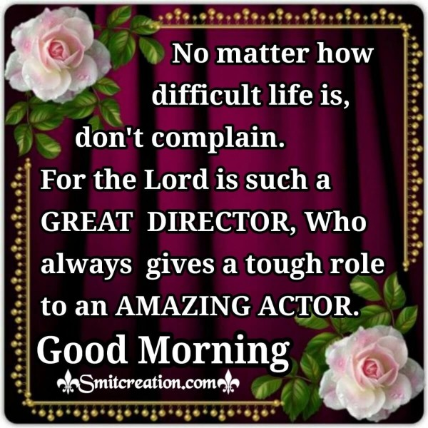Good Morning God Is Great Director