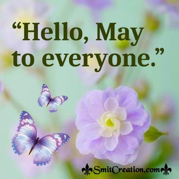Hello, May to everyone