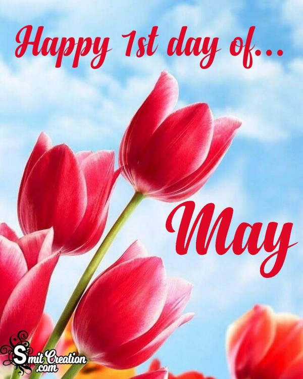Happy 1st day of May Greeting