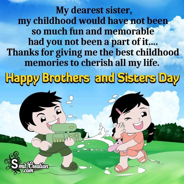 Happy Brother's and Sister's Day Wishes To Sister