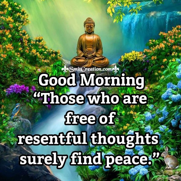 Good Morning Buddha Quote On Resentful Thoughts