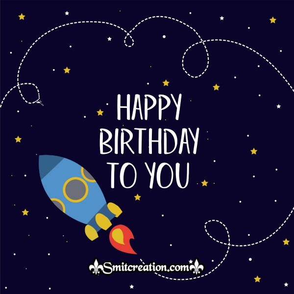 Happy Birthday To You Space Card
