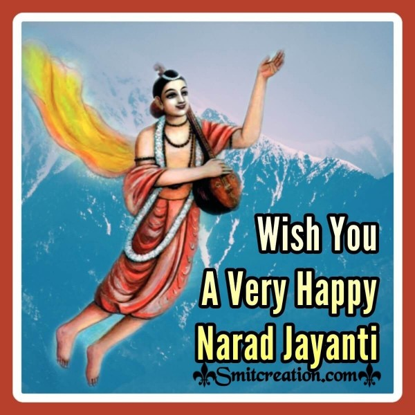 Wish You A Very Happy Narad Jayanti