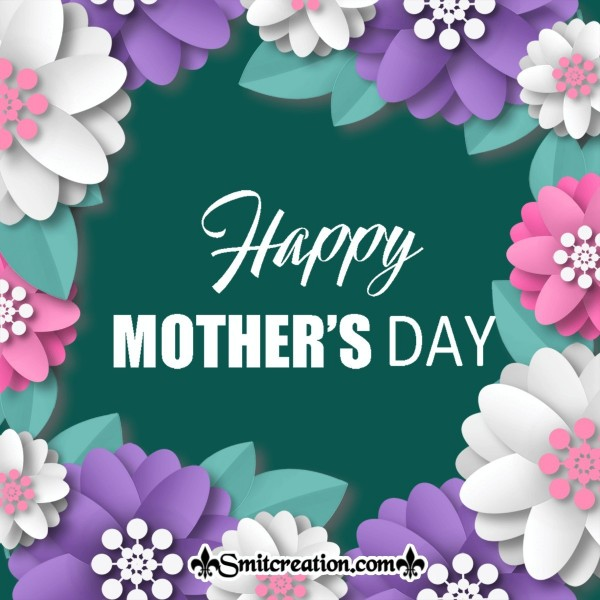 Happy Mother's Day Paper Floral Card