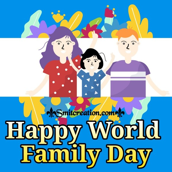 Happy World Family Day