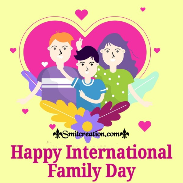 Happy International Family Day