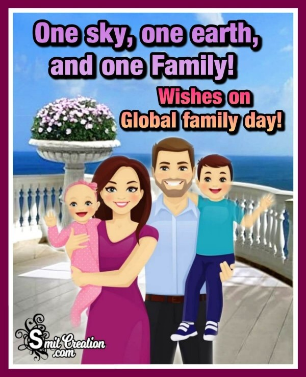 Wishes On Global Family Day!