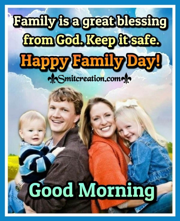 Good Morning Happy Family Day