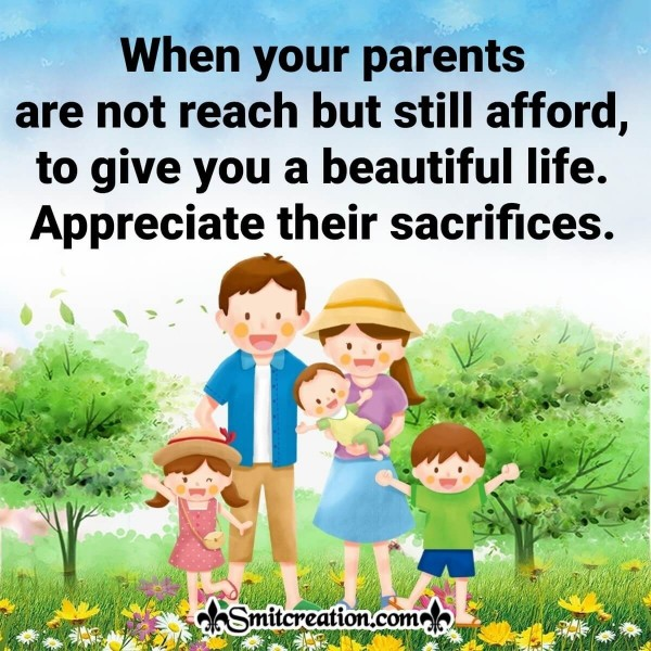 Appreciate Parents Sacrifice