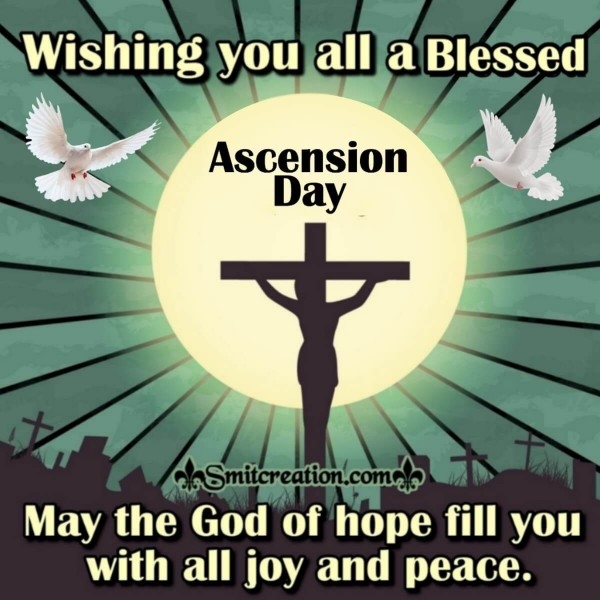 Wishing You All A Blessed Ascension Day