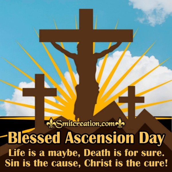 Blessed Ascension Day