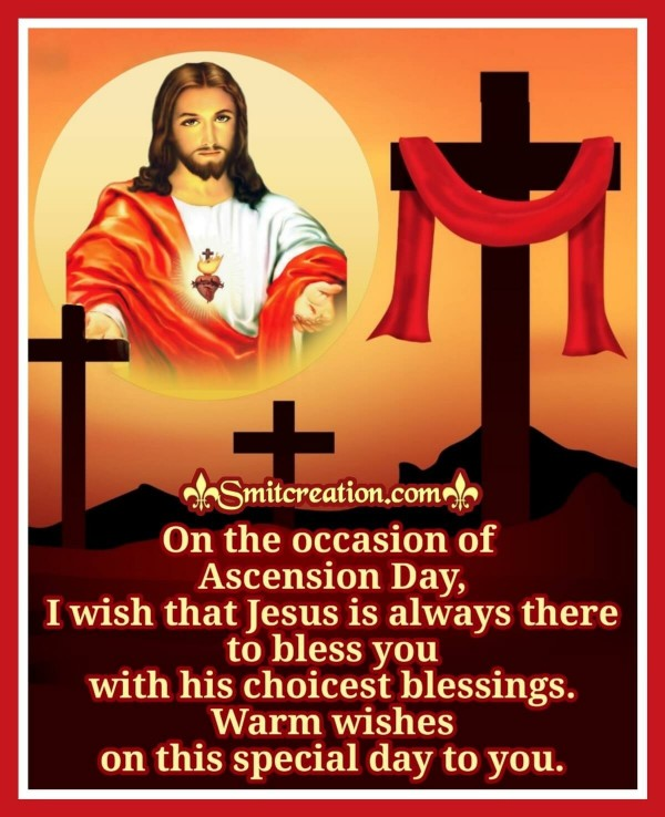 Warm Wishes On Ascension Day