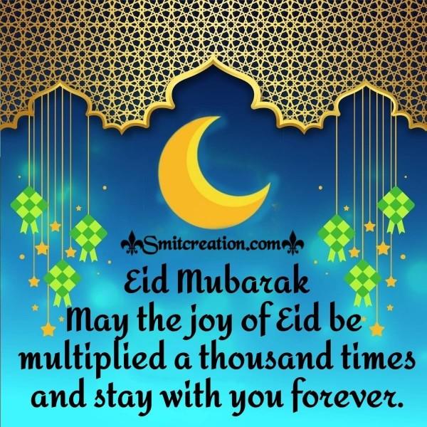Joyful Eid Mubarak