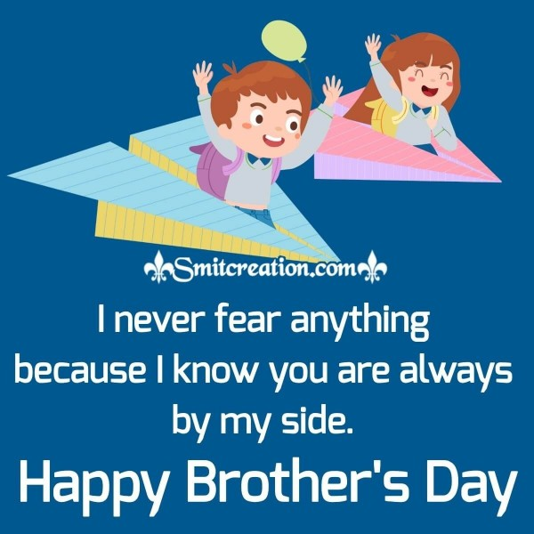 Happy Brother's Day To My Brother