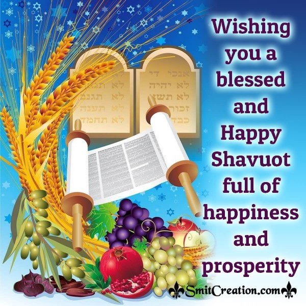 Wishing You A Blessed And Happy Shavuot