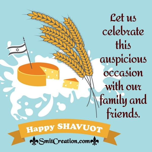 Happy Shavout To You