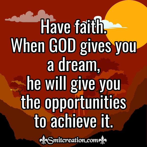 Have Faith When God Gives You Dream