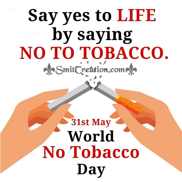 31st May World No Tobacco Day Slogan